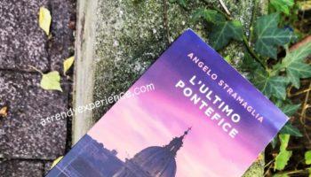 L'ultimo Pontefice - il codice bergoglio -  Angelo Stramaglia