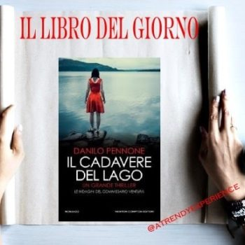 Recensione Il cadavere del lago - Danilo Pennone