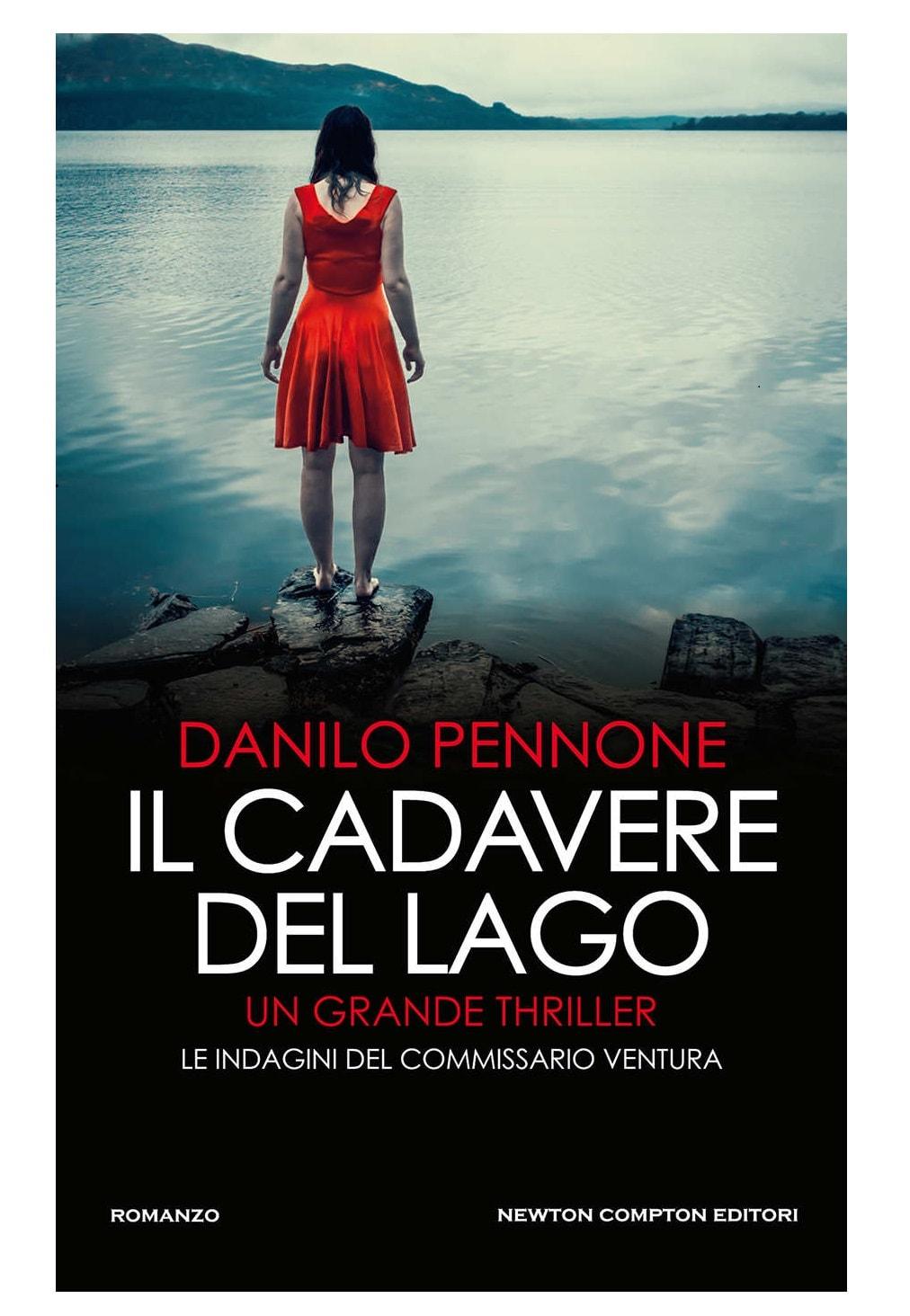thriller il cadavere del lago - danilo pennone - edizione newton compton