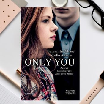 Only You di Samantha Chase e Noelle Adams