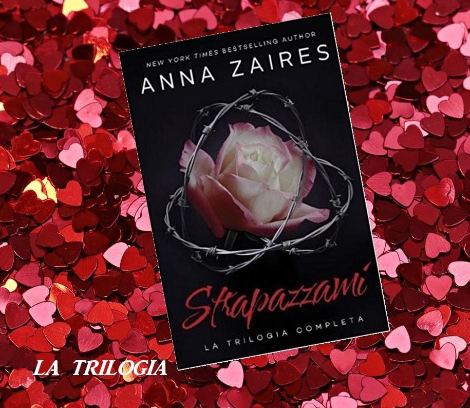 Strapazzami, la trilogia completa - Anna Zaires