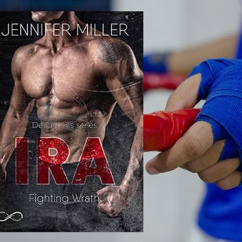 Ira - Fighting Wrath di Jennifer Miller - Deadly Sins Series