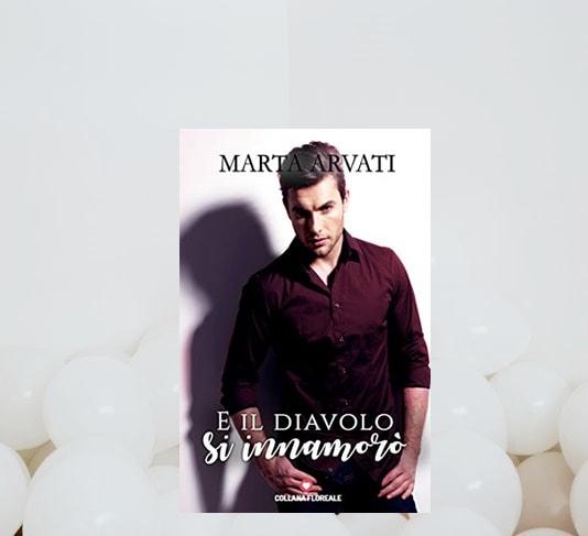 E Il Diavolo Si Innamorò di Marta Arvati recensione