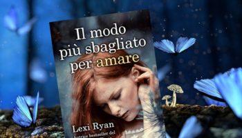 il modo più sbagliato per amare Lexi Ryan-min