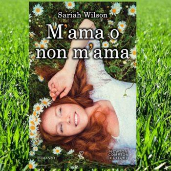 Mama non m'ama di Sariah Wilson recensione