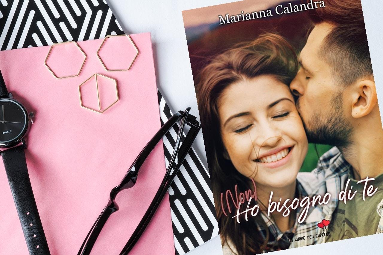 (Non) Ho Bisogno Di Te di Marianna Calandra