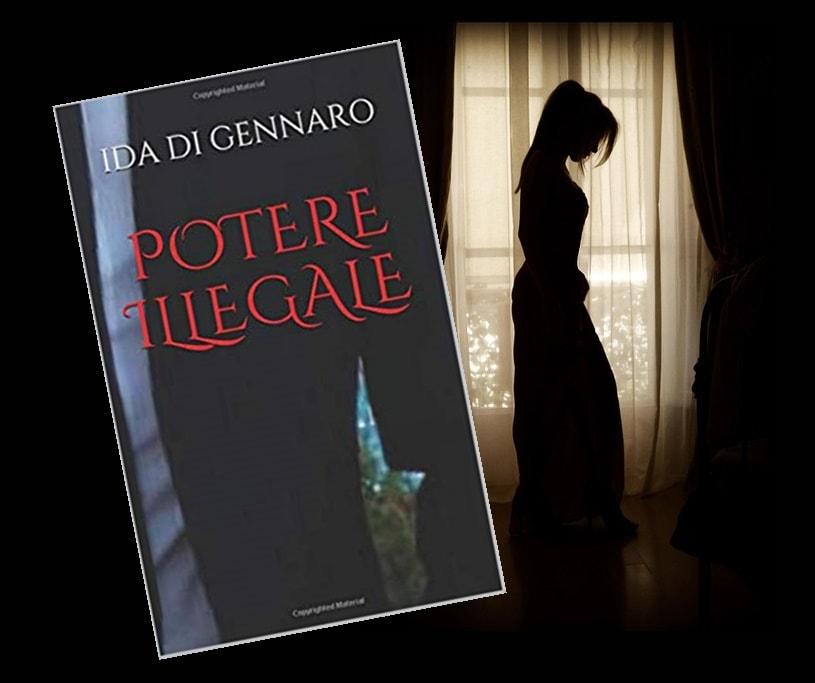 Potere Illegale - Ida Di Gennaro
