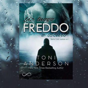 Un Luogo Freddo e Oscuro di Toni Anderson