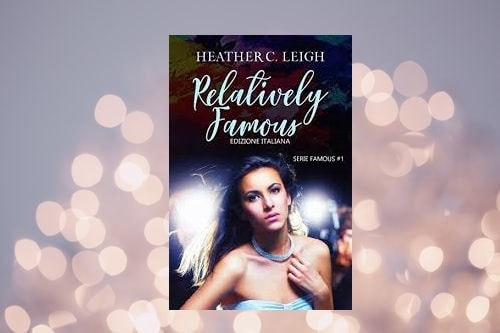 Relatively Famous di Heather Leigh