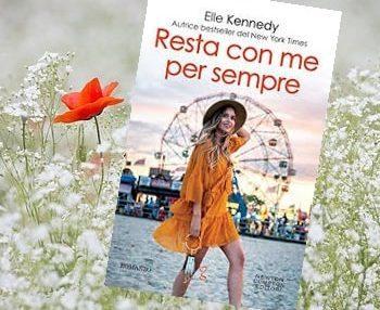Resta con Me per Sempre di Elle Kennedy