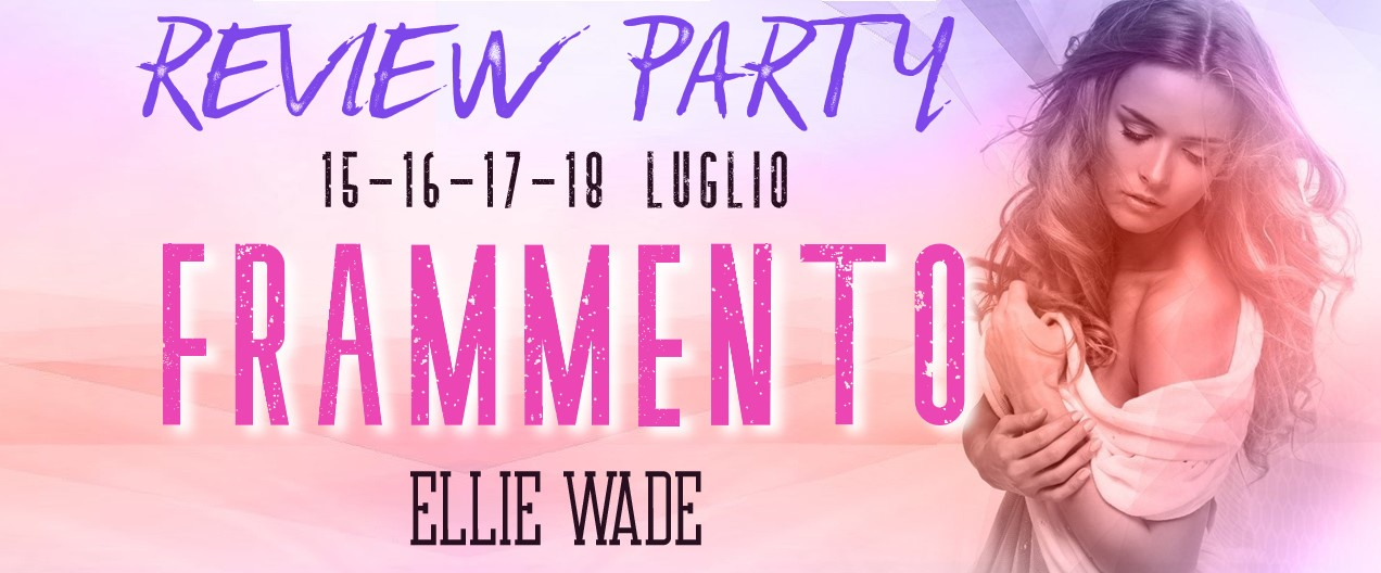 Frammento di Ellie Wade