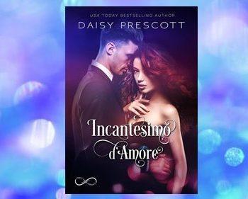 Incantesimo D'Amore di Daisy Prescott
