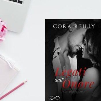 Legati dall'Onore di Cora Reilly - Mafia Chronicles vol.1