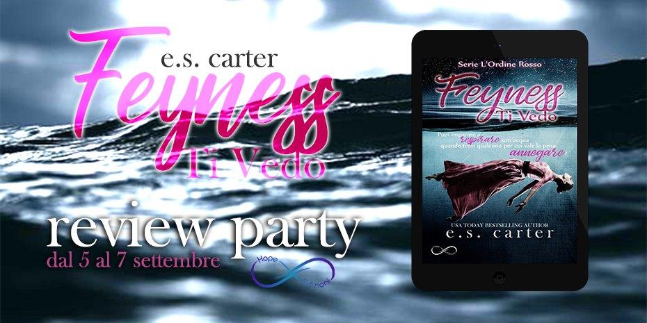 Feyness Ti Vedo di E.S. Carter - L'Ordine Rosso #1