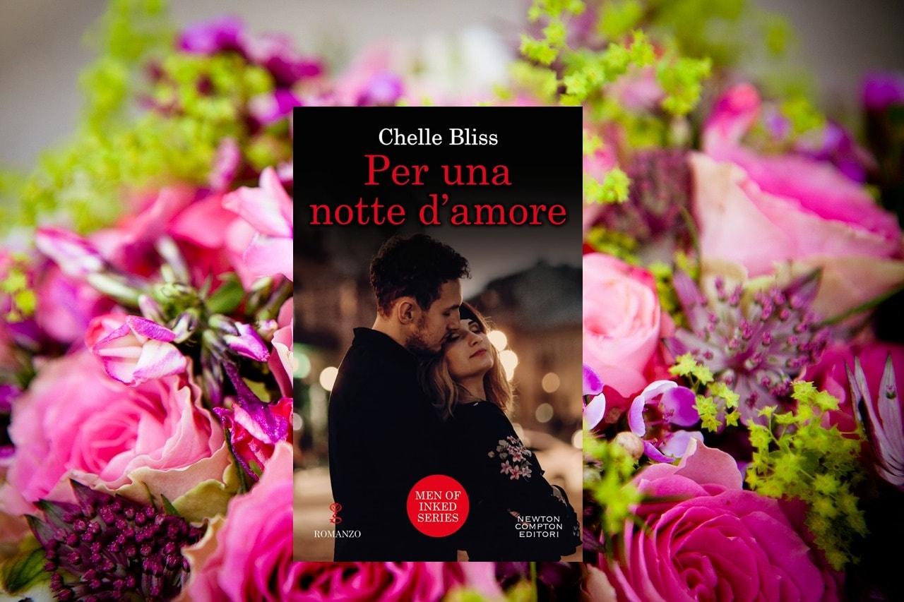 Per Una Notte D'amore di Chelle Bliss