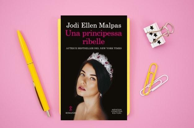 Una Principessa Ribelle di Jodi Ellen Malpas