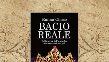 Bacio Reale di Emma Chase