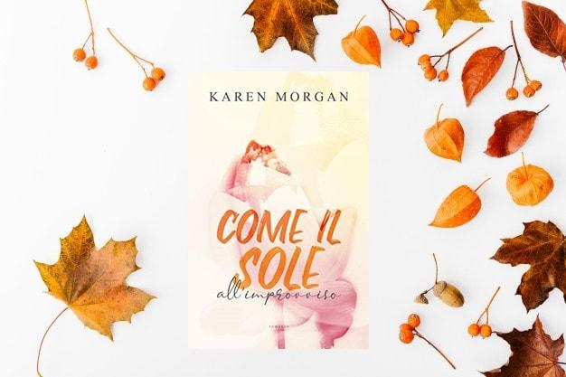 Come il Sole All'Improvviso di Karen Morgan