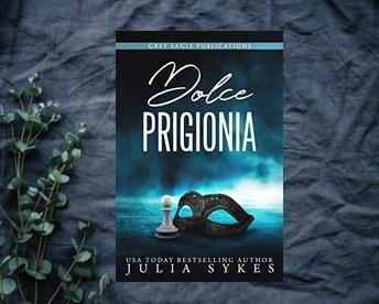 Dolce Prigionia di Julia Sykes