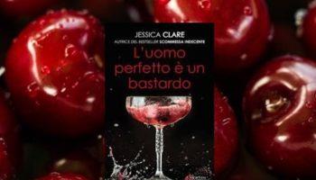 L'Uomo Perfetto è un Bastardo di Jessica Clare