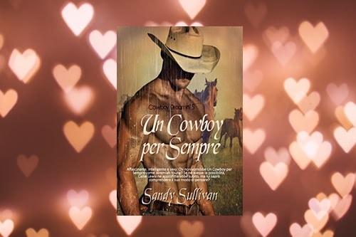 Un Cowboy per Sempre di Sandy Sullivan