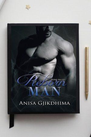 Reborn Man di Anisa Gjikdhima ( Serie Falco 4 )