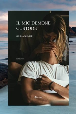 Il Mio Demone Custode di Giulia Nasole recensione