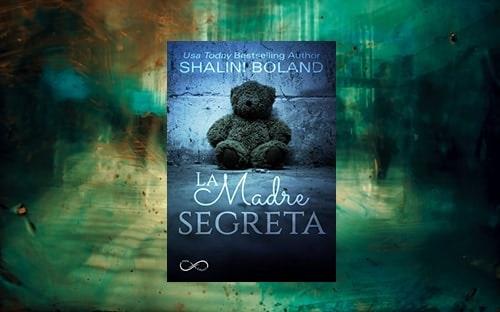 La Madre Segreta di Shalini Boland