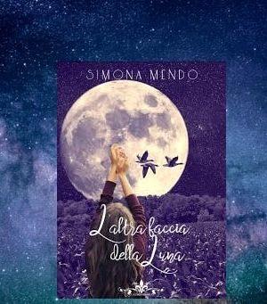 L'Altra Faccia Della Luna di Simona Mendo recensione
