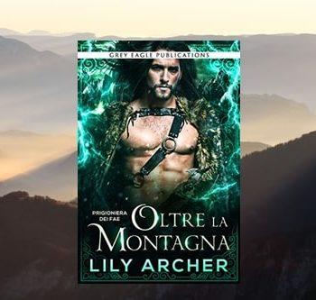 Oltre la Montagna di Lily Archer