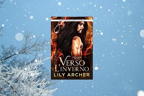 Verso l'inverno di Lily Archer