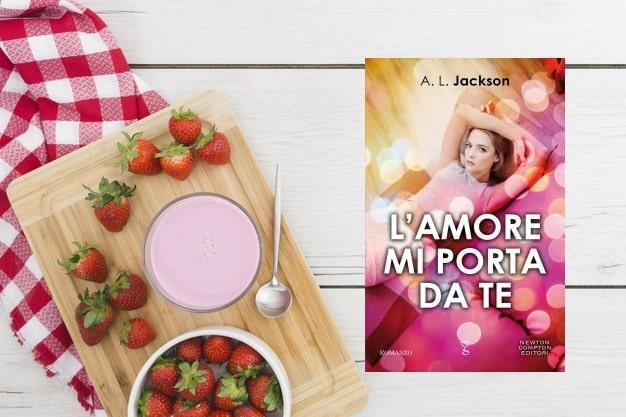 L'Amore Mi Porta da Te di A.L. Jackson