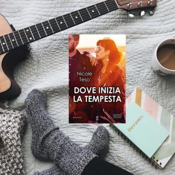 Dove Inizia la Tempesta di Nicole Teso e playlist del romanzo