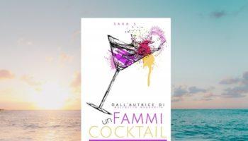 Fammi Un Cocktail di Sara S