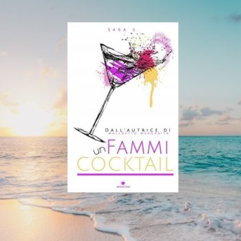 Fammi Un Cocktail di Sara S