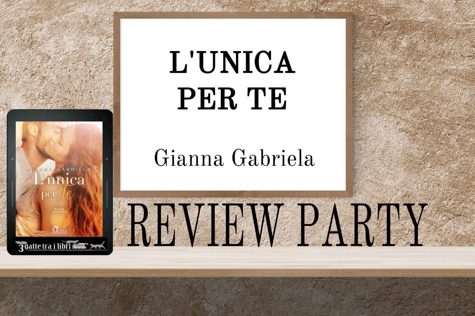 L'Unica Per Te di Gianna Gabriela