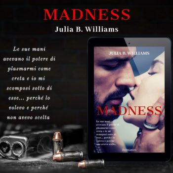 Madness di Julia B. Williams