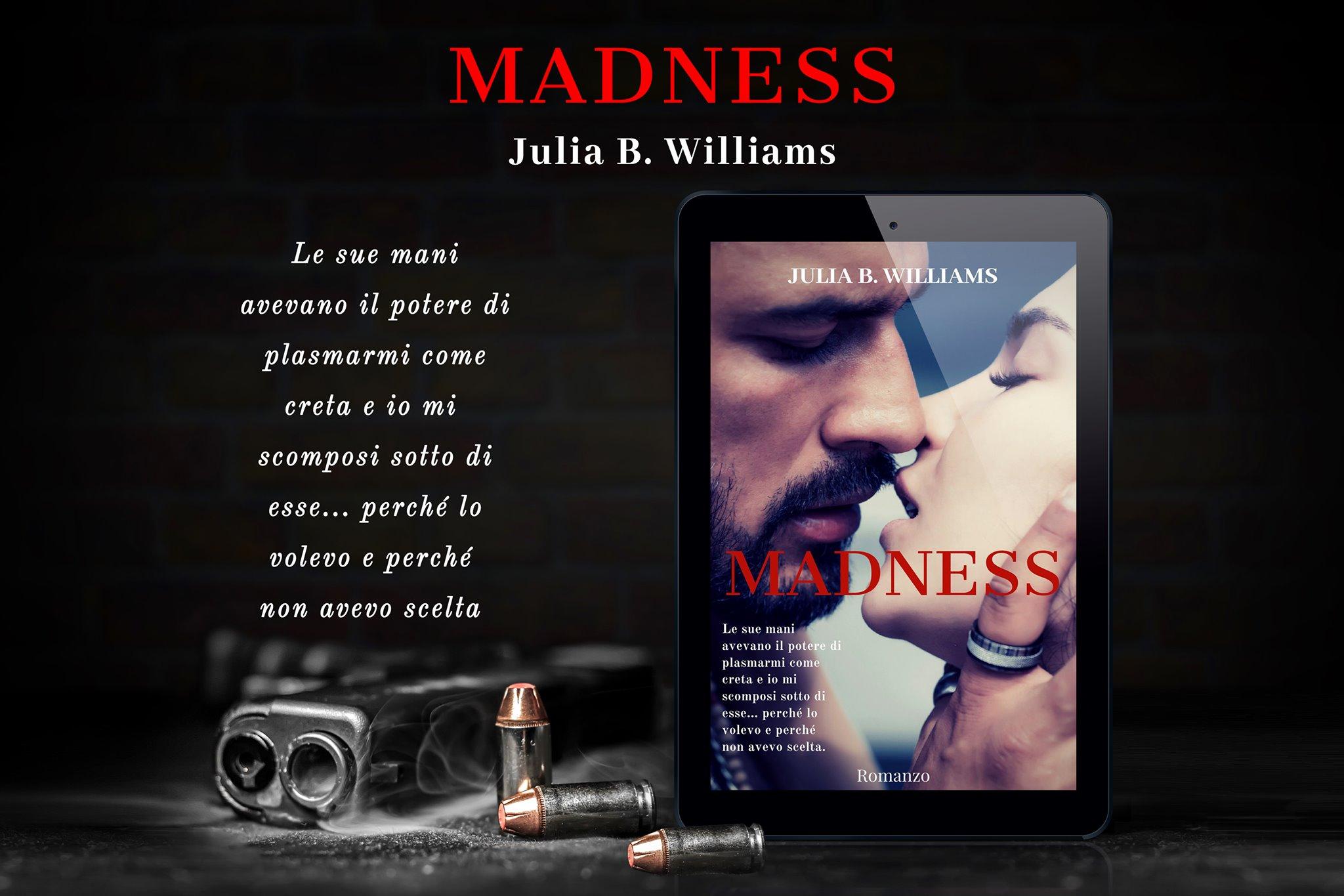 Madness di Julia B. Williams