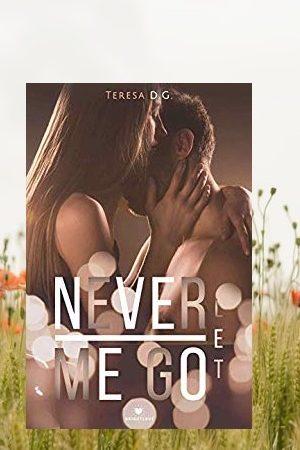 Never Let Me go di Teresa D.G.