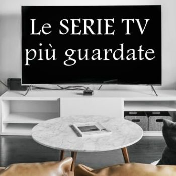 le serie tv più guardate dai giovani