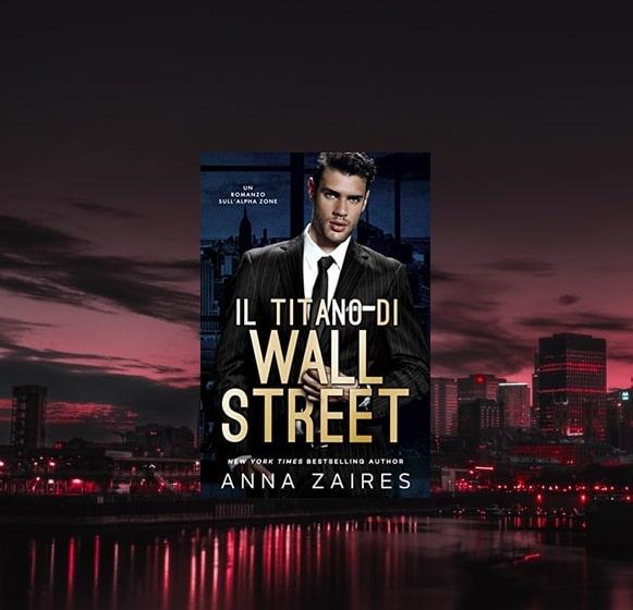 Il Titano di Wall Street di Anna Zaires Recensione