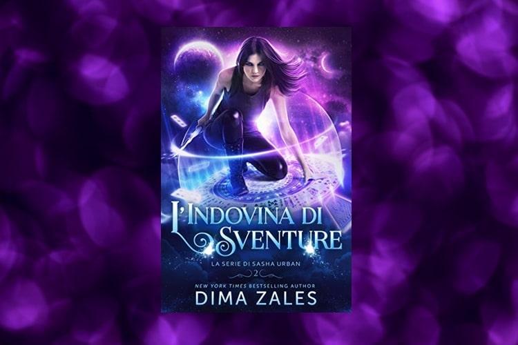 L'Indovina di Sventure di Dima Zales