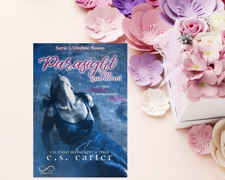 Recensione Parasight: non guardarmi di E.S. Carter