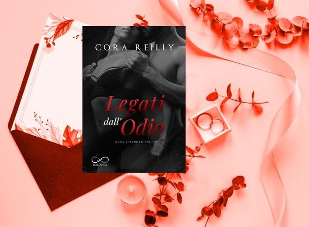 Legati dall'Odio di Cora Reilly, Mafia Chronicles 3 recensione