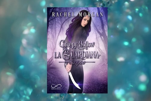 La Guardiana di Rachel Morgan serie Creepy Hollow