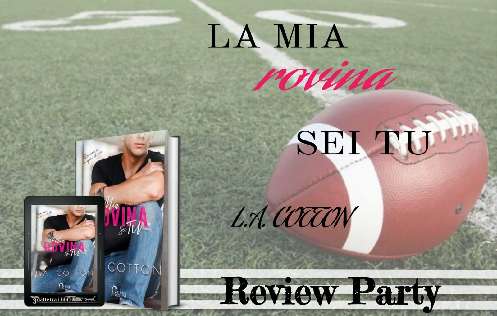 la mia rovina sei tu di l.a. cotton review party cover