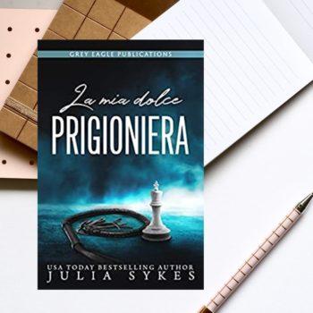 la mia dolce prigioneria di julia sykes