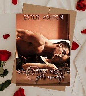 Solo una notte per Amarti di Ester Ashton