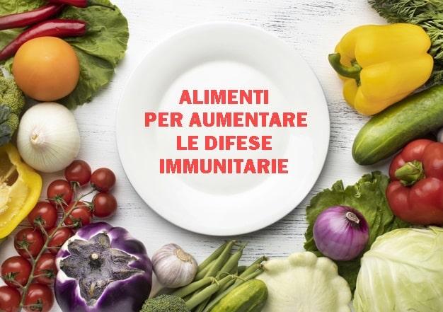 16 gruppi di alimenti per aumentare le difese immunitarie