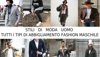 tutti gli stili di moda uomo